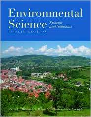 Environmental Science: Systems and Solutions, (0763742627), Michael L
