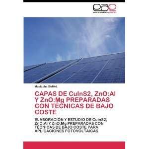CAPAS DE CuInS2, ZnOAl Y ZnOMg PREPARADAS CON TÉCNICAS