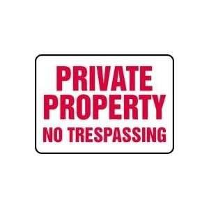 PRIVATE PROPERTY NO TRESPASSING 10 x 14 Adhesive Dura
