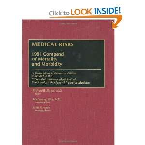 Risks 1991 Compend of Mortality and Morbidity Richard B. Singer