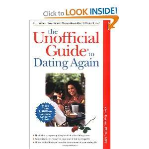 The Unofficial Guide to Dating Again (9780028624549): Tina
