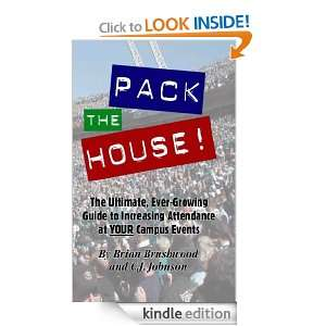 Pack the House! The Ultimate, Ever Growing Guide to Increasing