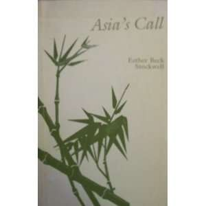 Asias Call Esther Beck Stockwell Books
