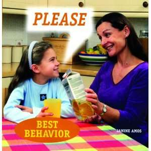 Please (Best Behavior) (9781607540236) Janine Amos Books