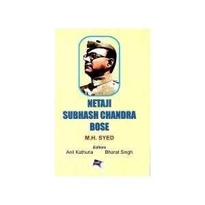 Chandra Bose (9789350242438): Anil Kathuria, Bharat Singh: Books