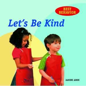 Best Behavior) (9781607544944) Janine Amos, Annabel Spenceley Books