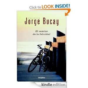 El camino de la felicidad (Autoayuda Y Superacion) (Spanish Edition