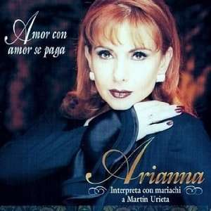 Amor Con Amor Se Paga ARIANNA Music