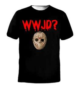 What Would Jason Do WWJD? Friday The 13th Funny T Shirt