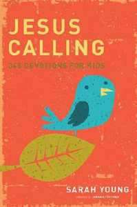Jesus Calling for Kids 365 Devotions Sarah Young 9781400316342