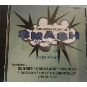 Doo Wops From the Smash Archives Vol.3 [Audio CD] Various