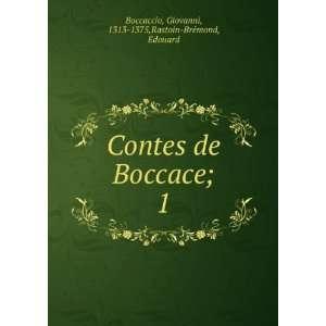 Contes de Boccace;. 1 Boccaccio Giovanni Books