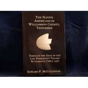 The Native Americans in Williamson County, Tennessee