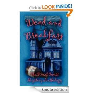 Dead and Breakfast: The Final Twist, Lisa Rene Smith, Linda Houle
