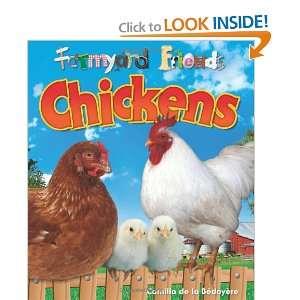 Chickens (Farmyard Friends) (9781848354487): Camilla Bedoyere: Books