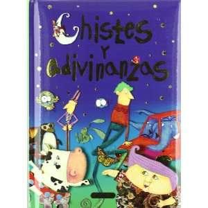CHISTES Y ADIVINANZAS (9788498067293): FLORENCIA CAFFERATA