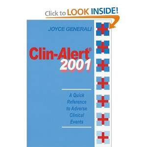 to Adverse Clinical Events (9781587160783): Joyce Generali: Books