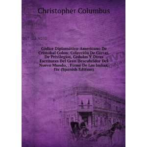 De Las Indias, Etc (Spanish Edition) Christopher Columbus Books