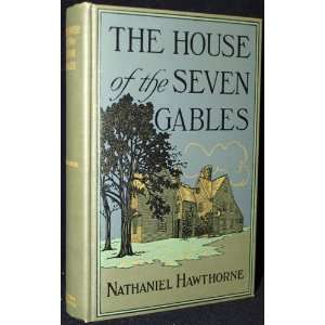 The house of the seven gables, Nathaniel Hawthorne Books