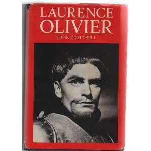 Laurence Olivier (9780297769835) John Cottrell Books