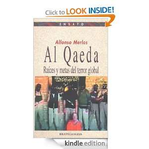 Al Qaeda. Raíces y metas del terror global (Spanish Edition) Alfonso