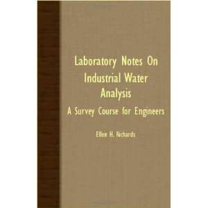 Laboratory Notes On Industrial Water Analysis; A Survey