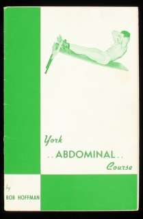 RARE YORK ABDOMINAL COURSE BOB HOFFMAN 1940s YORK BAR BELL ILLUS BODY