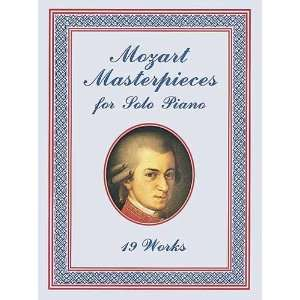 Mozart Masterpieces 19 Works for Solo Piano (Dover Music