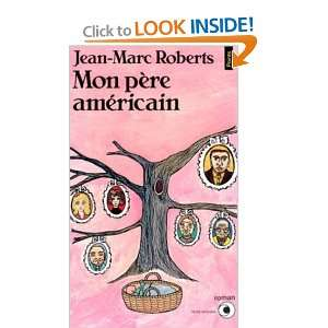 Mon pere americain (9782020108874) Roberts Jean Marc