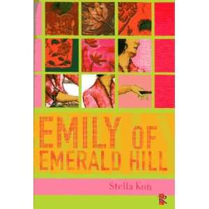Emily of Emerald Hill: A monodrama: S Kon: Books