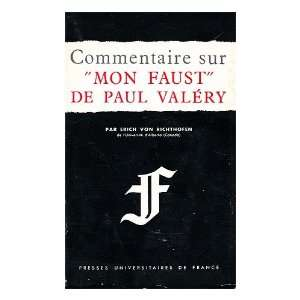 sur Mon Faust de Paul Valery: Erich von Richthofen: Books