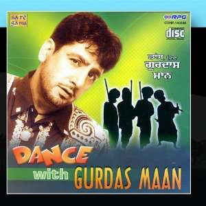 Dance With Gurdas Maan: Gurdas Mann: Music