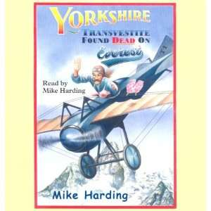 Found Dead on Everest (9781846520679): Mike Harding: Books