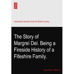 Fireside History of a Fifeshire Family. David Storrar. Meldrum Books
