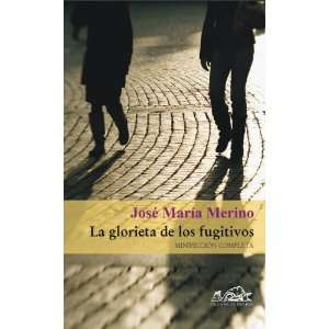 ) (Spanish Edition) (9788495642967) Jose Maria Merino Books