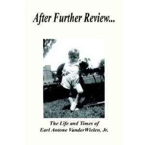 Antone Vanderwielen, Jr. (9781410787996) Earl Antone, Jr