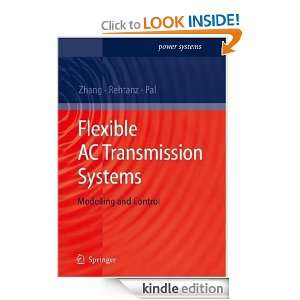 Flexible AC Transmission Systems Modelling and Control (Power Systems