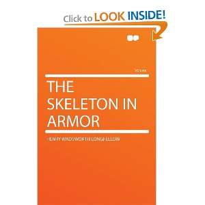 Skeleton in Armor (9781290366670): Henry Wadsworth Longfellow: Books