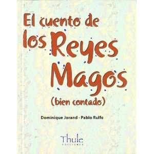 El cuento de los Reyes Magos (bien contado) (9788493373450