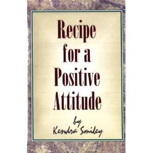 Recipe for a Positive Attitude (Live Life Intentionally