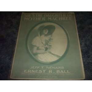 Shes the Daughter of Mother Machree Sheet Music: JEFF T NENARB: Books