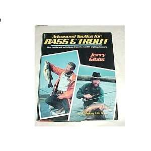 Tactics for Bass and Trout (9780943822990): Jerry Gibbs: Books