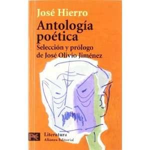 Edition) (9788420640846): Jose Hierro, Jose Olivio Jimenez: Books