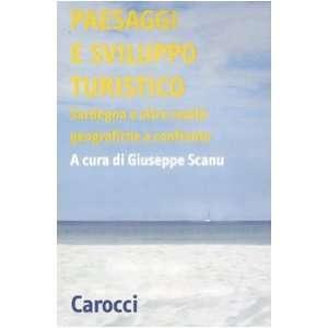 Paesaggi e sviluppo turistico. Sardegna e alte realtà