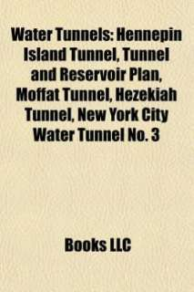 Plan, Moffat Tunnel, Hezekiah Tunnel, New York City Water Tunnel No. 3