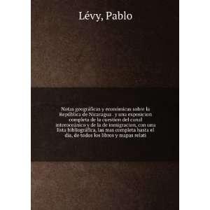 hasta el dia, de todos los libros y mapas relati Pablo LeÌvy Books