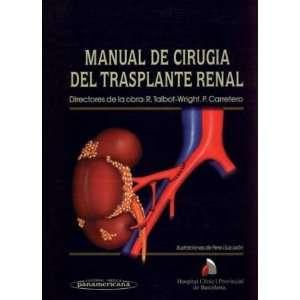 Manual de Cirugia del Trasplante Renal (Spanish Edition