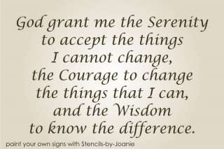 STENCIL Serenity Prayer God Grant Me Courage Change Inspirational Sign