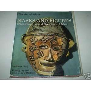 and Figures (Art of Africa) (9780600000419) Ladislav Holy Books