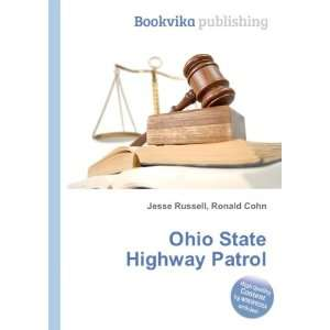 Ohio State Highway Patrol Ronald Cohn Jesse Russell